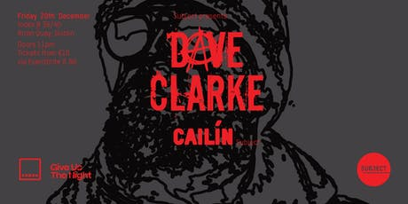 Index: Dave Clarke & Cailín tickets