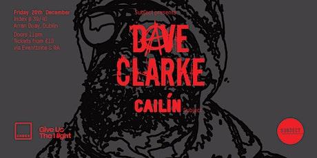 Index: Dave Clarke & Cailín tickets