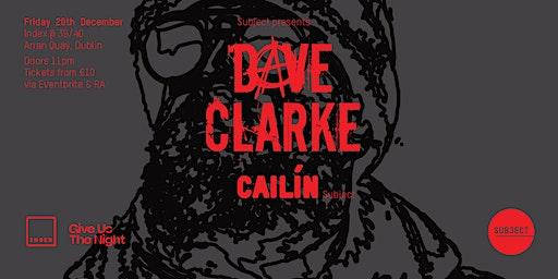 Index: Dave Clarke & Cailín