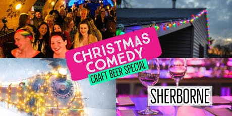 Christmas Comedy - Sherborne's Big One!! tickets