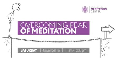 Overcoming Fear of Meditation