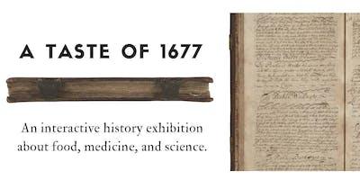 A Taste of 1677