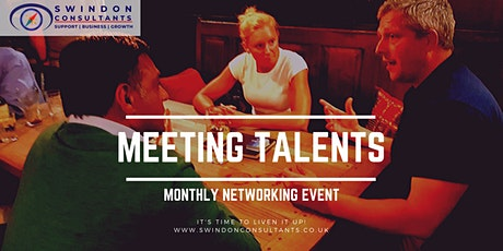 Meeting Talents - Networking event - Royal Wootton Bassett, Wiltshire tickets