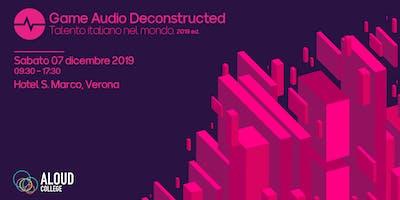 Game Audio Deconstructed 2019: Talento Italiano