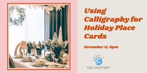 Using Calligraphy for Holiday Place Cards