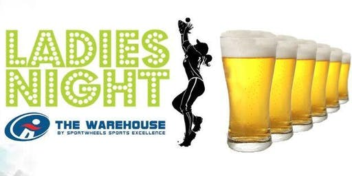 Ladies Night  - The Warehouse Takeover 2.0