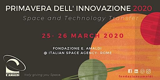 Primavera dell' Innovazione 2020 : Space & Technology Transfer
