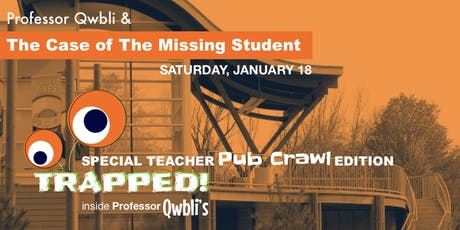 Professor Qwbli & The Case of The Missing Student tickets