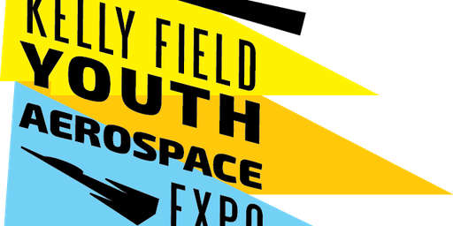 Kelly Field Youth Aerospace Expo