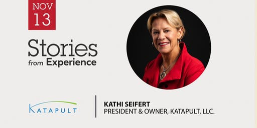 Stories from Experience with Kathi Seifert