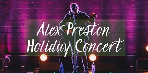 Alex Preston Annual Holiday Concert
