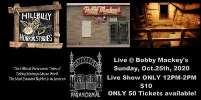 Hillbilly Horror Stories Live at Bobby Mackey's Music World NO TOUR
