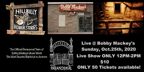 Hillbilly Horror Stories Live at Bobby Mackey's Music World NO TOUR tickets