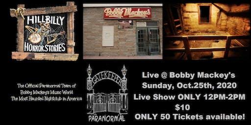 Hillbilly Horror Stories Live at Bobby Mackey's Music World NO TOUR