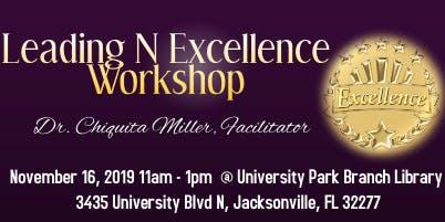 November Leading ~N~ Excellence Workshop