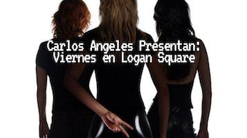 """Carlos Angeles Presentan: """"Viernes en Logan Square"""""""