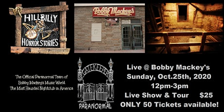 Hillbilly Horror Stories Live at Bobby Mackey's Music World WITH TOUR tickets
