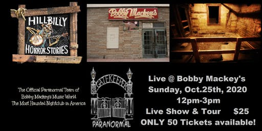 Hillbilly Horror Stories Live at Bobby Mackey's Music World WITH TOUR