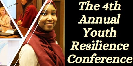 The 4th Annual Youth Resilience Conference- A Call to Action: Collaborative Approaches to Build Youth Resilience and Prevent Radicalization to Violence tickets