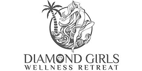 Diamond Girls Wellness Retreat tickets