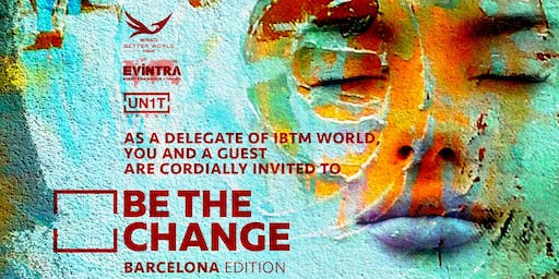 BE THE CHANGE (Barcelona Edition)