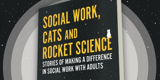 Social Work, Cats and Rocket Science - Book Launch