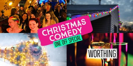 Christmas Comedy - Worthing's Big One!! tickets