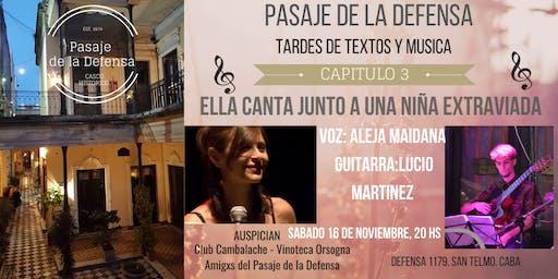 """Aleja Maidana  presenta:  """"Ella canta junto a una niña extraviada"""""""