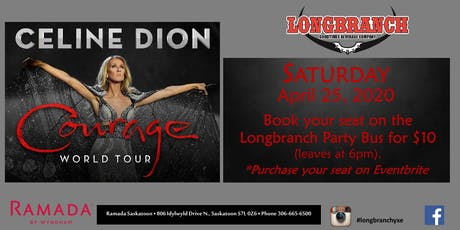 Park and ride the Longbranch party bus for Celine Dion tickets