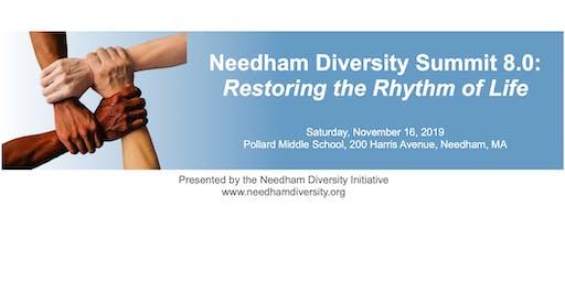 Needham Diversity Summit 8.0: Restoring the Rhythm of Life