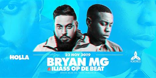 HOLLA | 23/11 | ILIASS OP DE BEAT & BRYAN MG