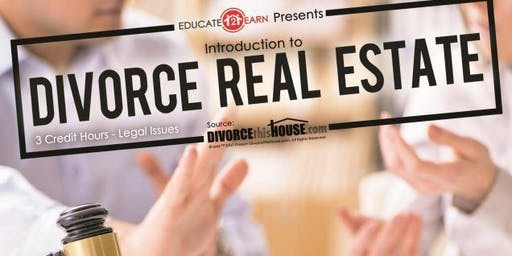 3 Free CE Hours - Introduction to Divorce Real Estate