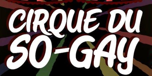 Cirque du So-Gay