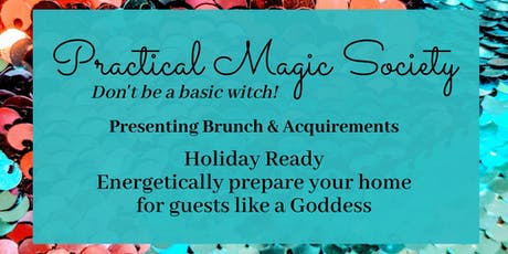 Holiday Ready: Energetically Prepare Your Home Like a Goddess tickets