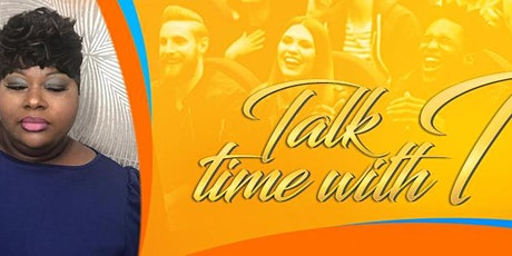 Talk Time With Tanya tickets