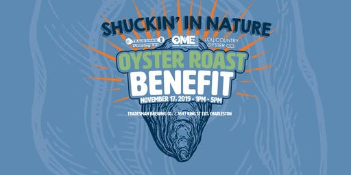 Shuckin' In Nature Oyster Roast Benefit