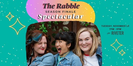 The Rabble Podcast Season Finale Spectacular!