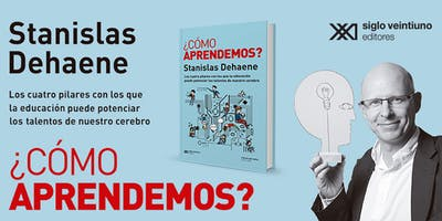 ¿Cómo aprendemos? Charla de Stanislas Dehaene con Diego Golombek