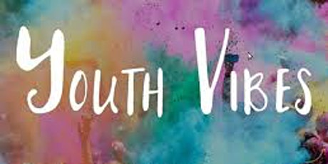 YOUTH VIBES tickets