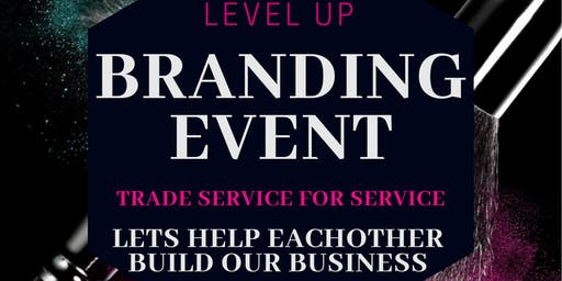Level Up Branding Event
