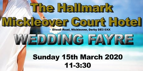 The Mickleover Court Hotel Wedding Fayre tickets