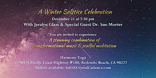 A Winter Solstice Celebration with Dr. Sue Morter and Jeralyn Glass