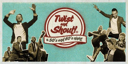 Twist and Shout! A 50's and 60's Night ★ Roma ★