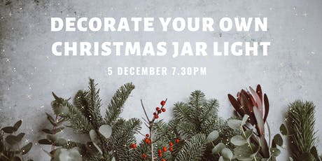 Decorate your own Christmas jar light tickets