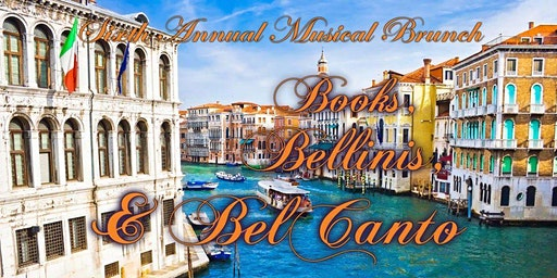 6th Annual Musical Brunch: Books, Bellinis, & Bel Canto