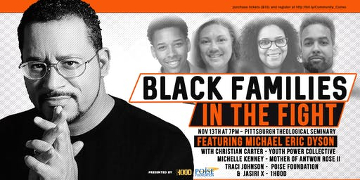 Black Families in the Fight - A Conversation with Dr. Michael Eric Dyson