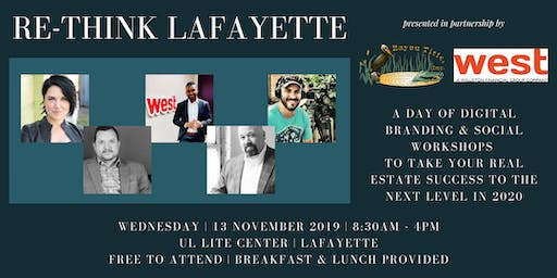 RE-Think Lafayette presented in partnership w/  West, A WFG Company