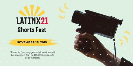 Latinx21 Shorts Fest tickets