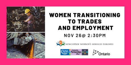 Women Transitioning to Trades and Employment - Nov 26 tickets