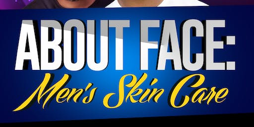 About Face: Men's Skin Care